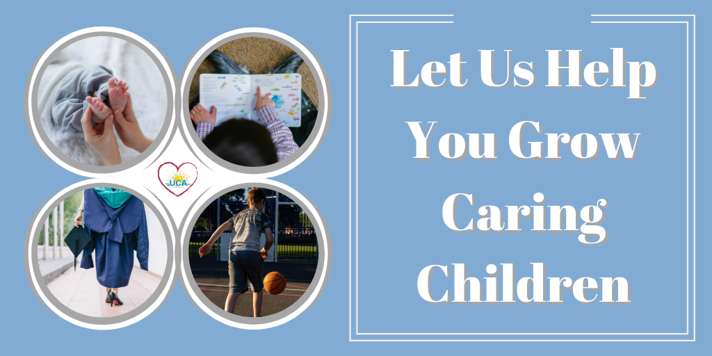 Let Us Help You Grow Caring Children