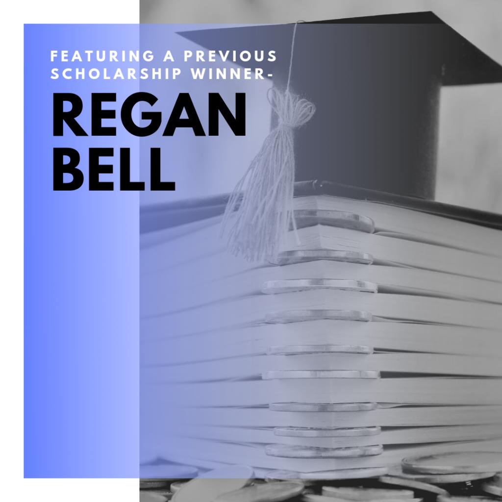Regan Bell Scholarship Winner