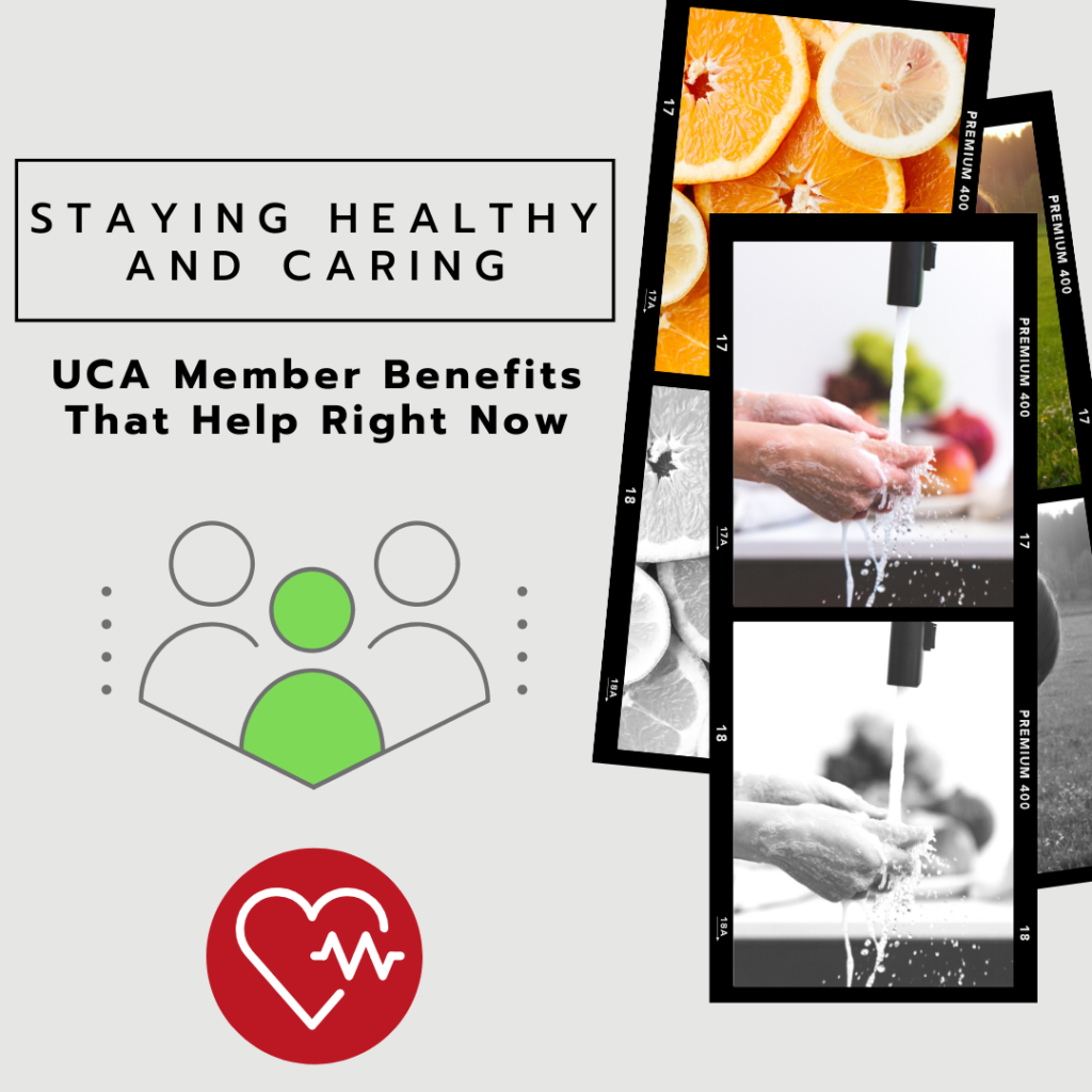 Staying Healthy and Caring- UCA Member Benefits That Help Right Now