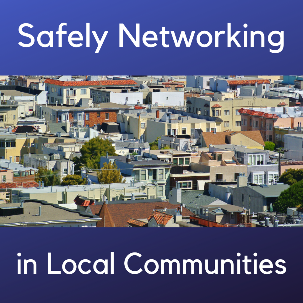 local community networking safely